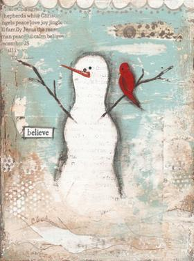 Believe Snowman by Cassandra Cushman