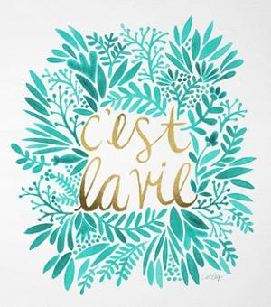 C'est La Vie in Turquoise and Gold by Cat Coquillette