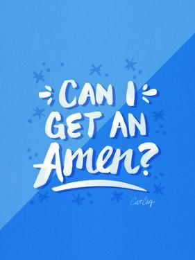 Can I Get An Amen Blue by Cat Coquillette