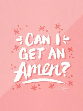 Can I Get An Amen Pink by Cat Coquillette