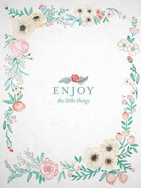 Enjoy the Little Things by Cat Coquillette