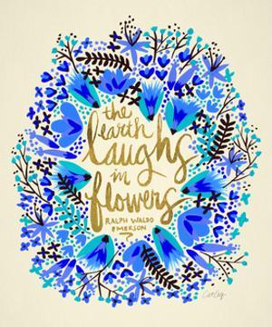 Laughs in Flowers ? Blue and Gold Palette by Cat Coquillette