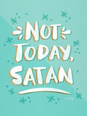 Not Today Satan Mint by Cat Coquillette