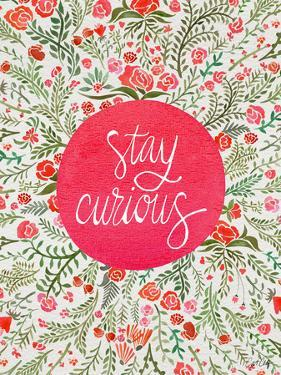 Stay Curious in Pink and Green by Cat Coquillette