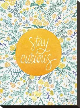 Stay Curious Yellow by Cat Coquillette