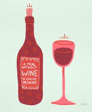Wine by Cat Coquillette
