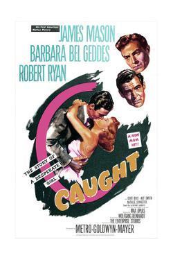 Caught, US poster, James Mason, Robert Ryan, Barbara Bel Geddes, 1949