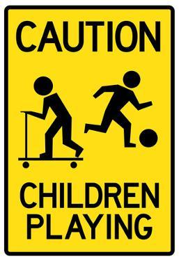 Caution Children Playing Sign Poster