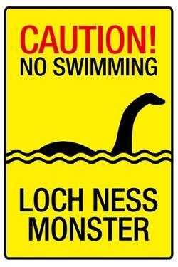 Caution Loch Ness Monster