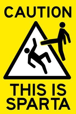 Caution This is Sparta Movie Plastic Sign