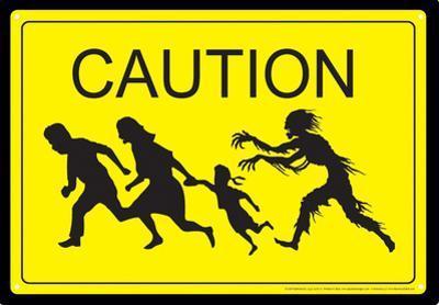Caution Zombies Tin Sign