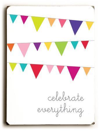 Celebrate Everythig