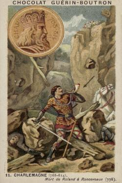 Charlemagne and the Death of Roland at Ronceveaux, 778
