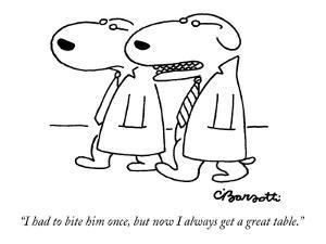 """""""I had to bite him once, but now I always get a great table."""" - New Yorker Cartoon by Charles Barsotti"""