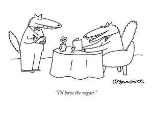 """""""I'll have the vegan."""" - New Yorker Cartoon by Charles Barsotti"""