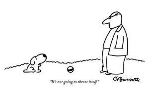 """It's not going to throw itself."" - New Yorker Cartoon by Charles Barsotti"