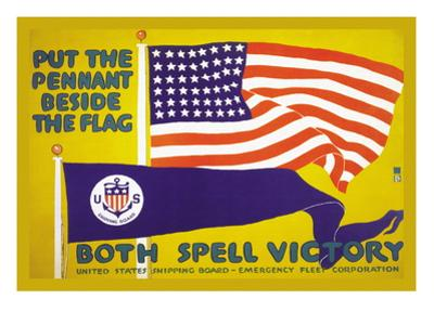 Put the Pennant Beside the Flag, c.1917