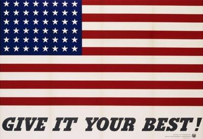 Give It Your Best! - 1942 USA Flag by Charles Coiner