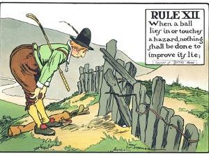 Rule XII: When a Balls Lies in or Touches a Hazard, Nothing Shall be Done to Improve Its Lie by Charles Crombie