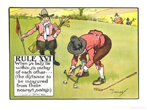 """Rule XVI: When Ye Balls Lie Within Six Inches of Each Other..., from """"Rules of Golf"""" by Charles Crombie"""