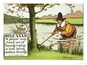 Rule XXXII: A Player May Stand out of Bounds to Play a Ball Lying Within Bounds, from Rules of Golf by Charles Crombie