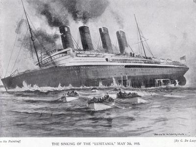 The Sinking of the Lusitania, May 7, 1915
