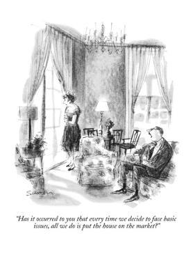 """""""Has it occurred to you that every time we decide to face basic issues, al?"""" - New Yorker Cartoon by Charles Saxon"""