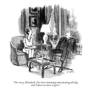 """""""I'm sorry, Elizabeth. I've been charming and amusing all day, and I have ?"""" - New Yorker Cartoon by Charles Saxon"""