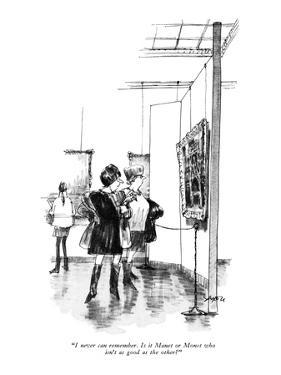"""""""I never can remember. Is it Manet or Monet who isn't as good as the other?"""" - New Yorker Cartoon by Charles Saxon"""