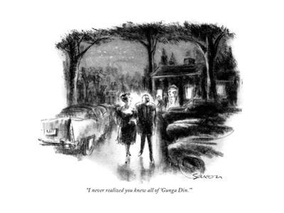 """I never realized you knew all of 'Gunga Din.' "" - New Yorker Cartoon by Charles Saxon"
