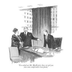 """""""I've asked our Mr. MacKenzie, here, to tuck you into some comfortable tru?"""" - New Yorker Cartoon by Charles Saxon"""