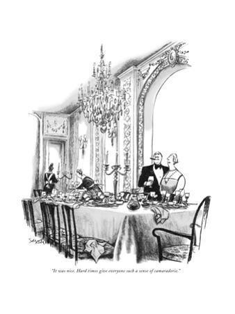 """It was nice. Hard times give everyone such a sense of camaraderie."" - New Yorker Cartoon by Charles Saxon"