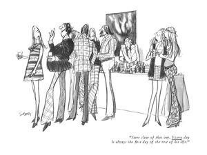 """""""Steer clear of that one.  Every day is always the first day of the rest o?"""" - New Yorker Cartoon by Charles Saxon"""