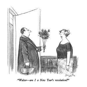 """""""Walter ? am I a New Year's resolution?"""" - New Yorker Cartoon by Charles Saxon"""