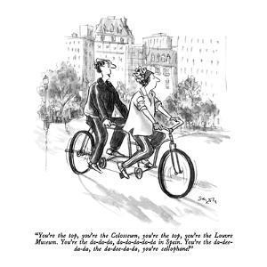 """""""You're the top, you're the Colosseum, you're the top, you're the Louvre M?"""" - New Yorker Cartoon by Charles Saxon"""