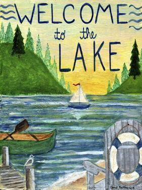 Welcome To The Lake by Cheryl Bartley