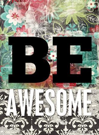 Be Awesome by Cheryl Overton