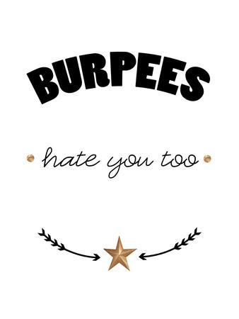 Burpees hate you too