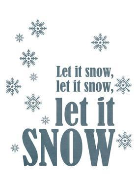 Let it Snow by Cheryl Overton
