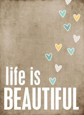 Life is Beautiful by Cheryl Overton