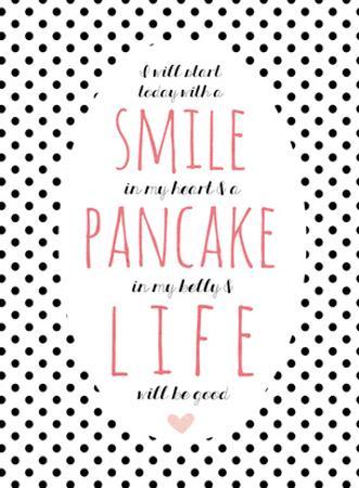 Smile Pancake Life by Cheryl Overton