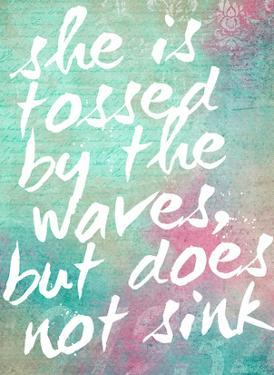 Tossed by the Waves by Cheryl Overton