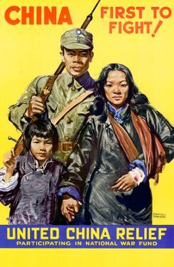 China First to Fight United China Relief WWII War Propaganda Art Print Poster