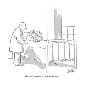 """""""Hmm—I don't like the looks of that eye."""" - New Yorker Cartoon by Chon Day"""
