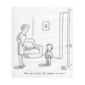 """""""Short day at school. The computers are down."""" - New Yorker Cartoon by Chon Day"""