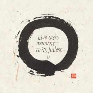 Live each Moment by Chris Paschke