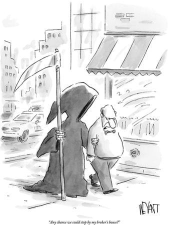 """""""Any chance we could stop by my broker's house?"""" - New Yorker Cartoon by Christopher Weyant"""