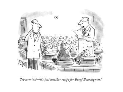 """""""Nevermind—it's just another recipe for Boeuf Bouruignon."""" - Cartoon by Christopher Weyant"""