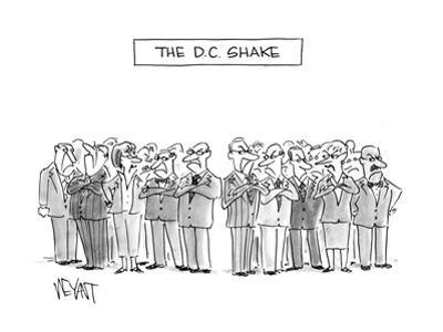 The D.C. Shake - Cartoon by Christopher Weyant
