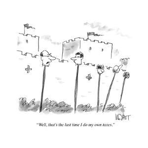 """""""Well, that's the last time I do my own taxes."""" - Cartoon by Christopher Weyant"""